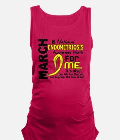 D Endo Awareness Month For Me Maternity Tank Top