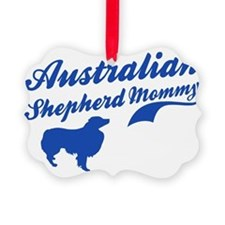 australian shepherd-mommy Picture Ornament