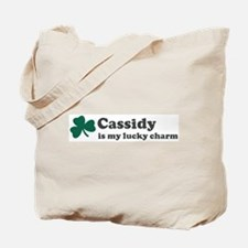 Cassidy is my lucky charm Tote Bag