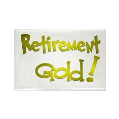 Retirement Gold.:-) Rectangle Magnet