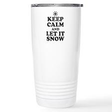 Keep Calm Let It Snow Travel Mug