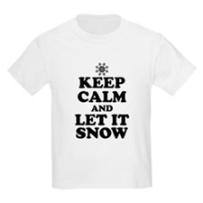 Keep Calm Let It Snow T-Shirt