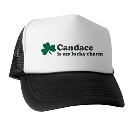 Candace is my lucky charm Trucker Hat
