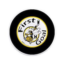 """First Goal 3.5"""" Button"""
