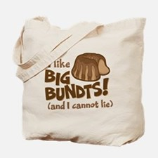 I like BIG BUNDTS Tote Bag