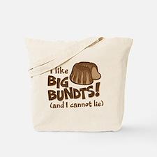 I like BIG BUNDTS Tote Bag