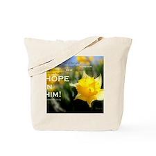 Hope In Him Tote Bag