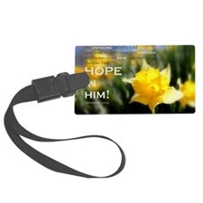 Hope In Him Luggage Tag
