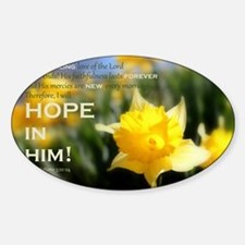 4x6 PNG- Daffy Delight: HOPE IN HIM Decal