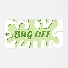 Bug Off Aluminum License Plate