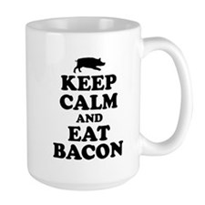 Keep Calm Eat Bacon Mugs
