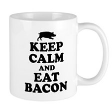 Keep Calm Eat Bacon Mugs