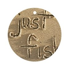 just fish Round Ornament