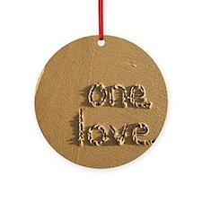 one love Round Ornament