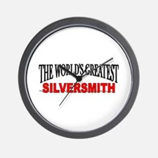 """The World's Greatest Silversmith"" Wall Clock"