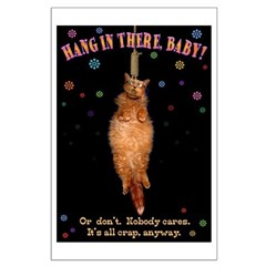 Hang In There Posters