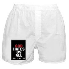 god hates us Boxer Shorts
