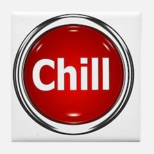 z-button-chill Tile Coaster