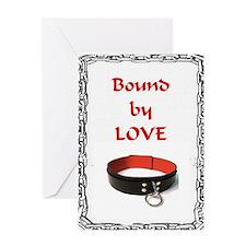 bondage bound by love Greeting Card