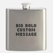 Big Bold Custom Message Flask
