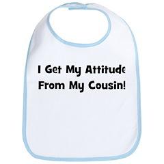 Attitude From Cousin - Black Bib