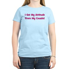 Attitude From Cousin - Pink T-Shirt