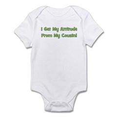 Attitude From Cousin - Green Infant Bodysuit