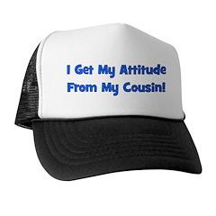 Attitude From Cousin - Blue Trucker Hat