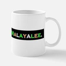 PROUD TO BE MALAYALEE Mug