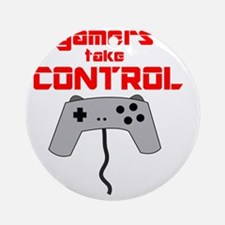 GAMERS TAKE CONTROL red Round Ornament
