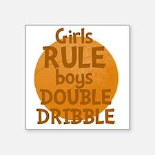"""GirlsRule Square Sticker 3"""" x 3"""""""