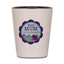 Best Mum Shot Glass