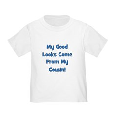 Good Looks from Cousin! - Blu T