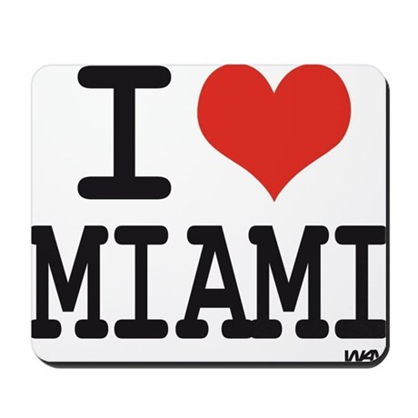 I love Miami Mousepad
