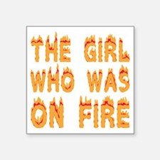 "girlonfiredark Square Sticker 3"" x 3"""
