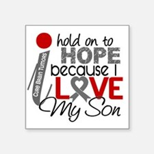 "D Hope For My Son Brain Tum Square Sticker 3"" x 3"""