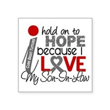 """D Hope For My Son-In-Law Br Square Sticker 3"""" x 3"""""""