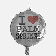 I love Palm Springs Balloon