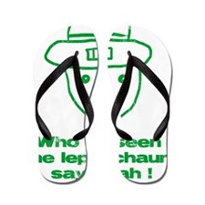 leprchaungrn Flip Flops