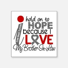 "D Hope For My Brother-In-La Square Sticker 3"" x 3"""