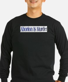 Abortion Is Murder T
