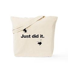JustDidIt Tote Bag