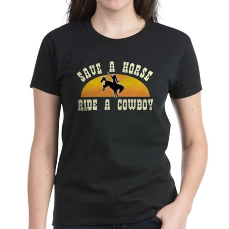 Save a horse ride a cowboy Women's Dark T-Shirt