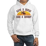 Save a horse ride a cowboy Hooded Sweatshirt