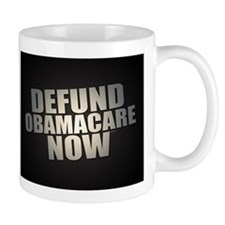 Defund Obamacare Now Mugs