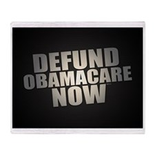 Defund Obamacare Now Throw Blanket