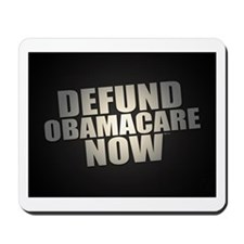 Defund Obamacare Now Mousepad