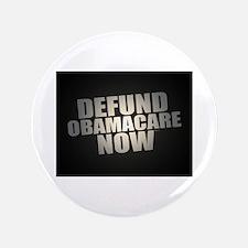 "Defund Obamacare Now 3.5"" Button"