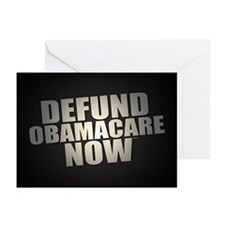 Defund Obamacare Now Greeting Cards