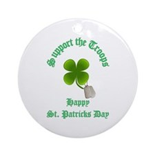support the troops HAPPY SAIN Ornament (Round)